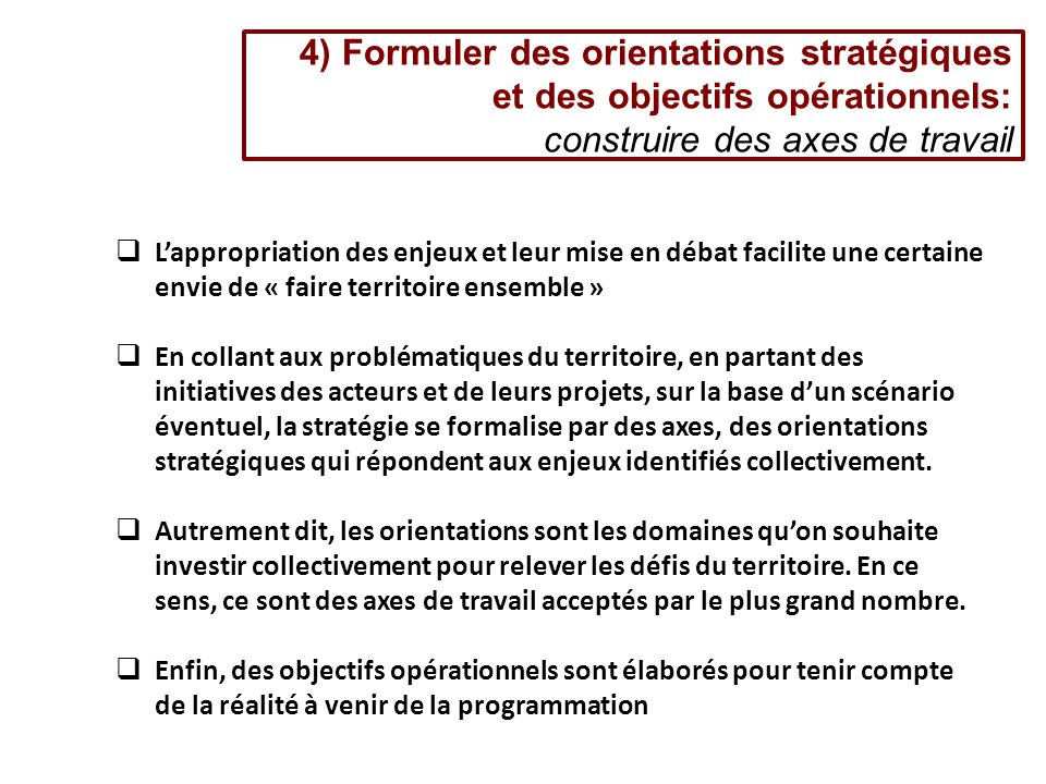4) Formuler des orientations stratégiques et des objectifs opérationnels: construire des axes de travail