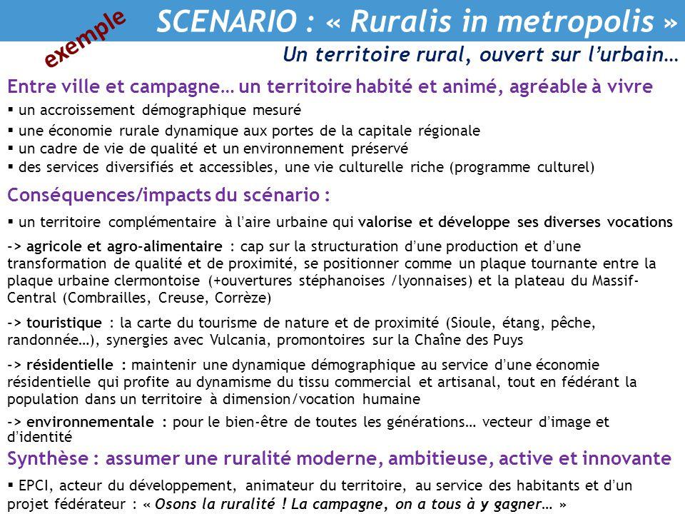 SCENARIO : « Ruralis in metropolis »