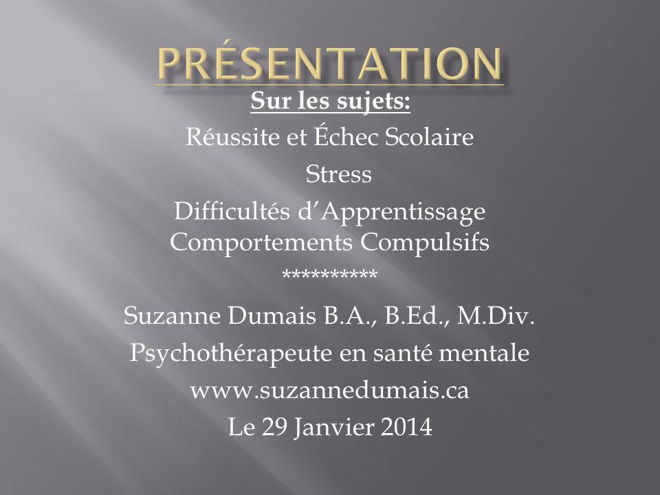 Présentation Sur les sujets: Réussite et Échec Scolaire Stress
