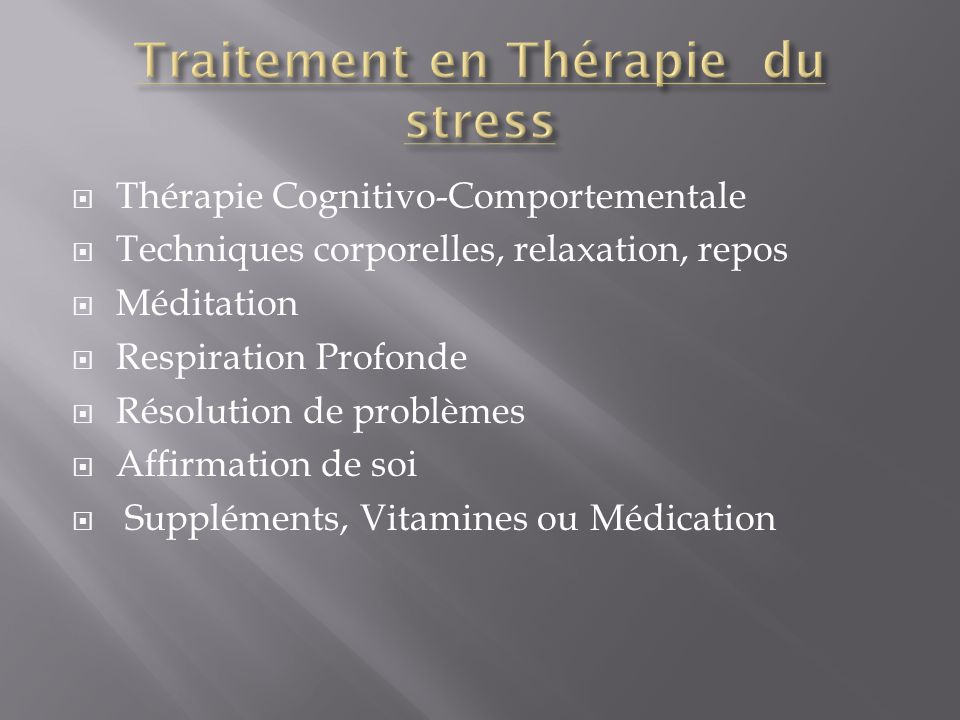 Traitement en Thérapie du stress