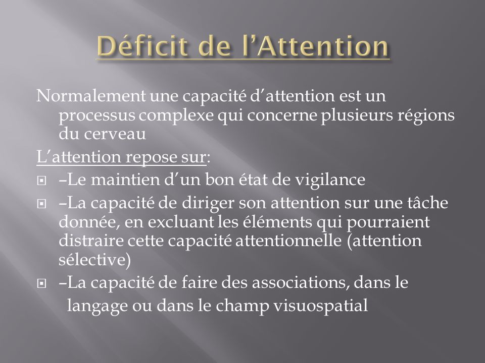 Déficit de l'Attention