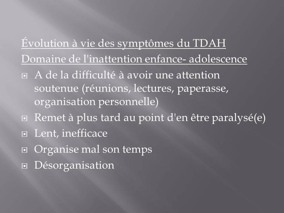 Évolution à vie des symptômes du TDAH