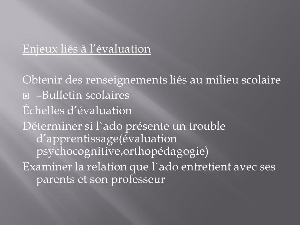 Enjeux liés à l'évaluation