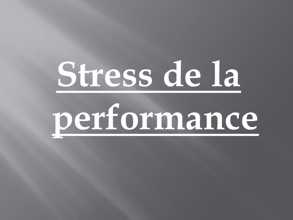 Stress de la performance