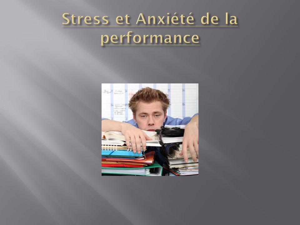 Stress et Anxiété de la performance