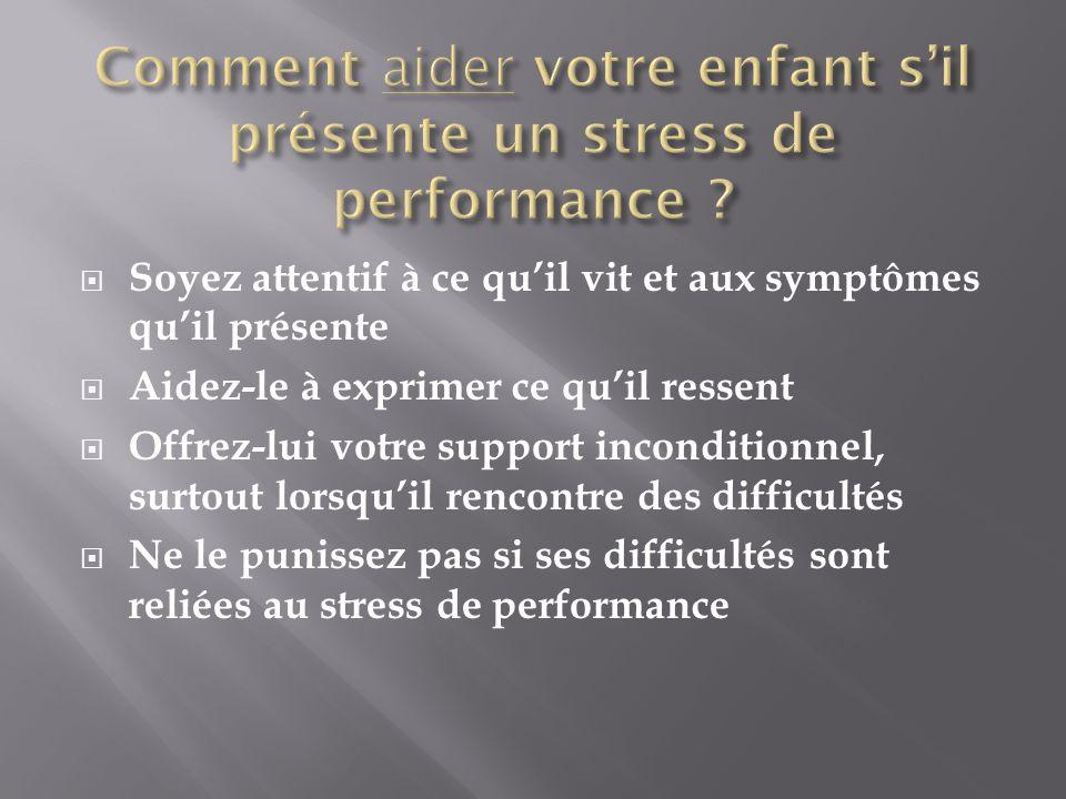 Comment aider votre enfant s'il présente un stress de performance