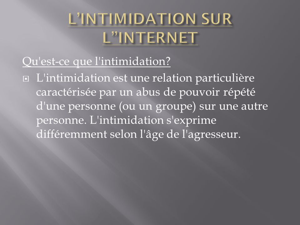 L'INTIMIDATION SUR L INTERNET