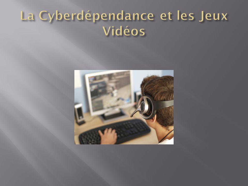 La Cyberdépendance et les Jeux Vidéos