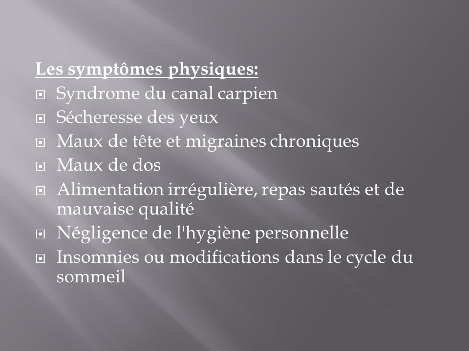 Les symptômes physiques: