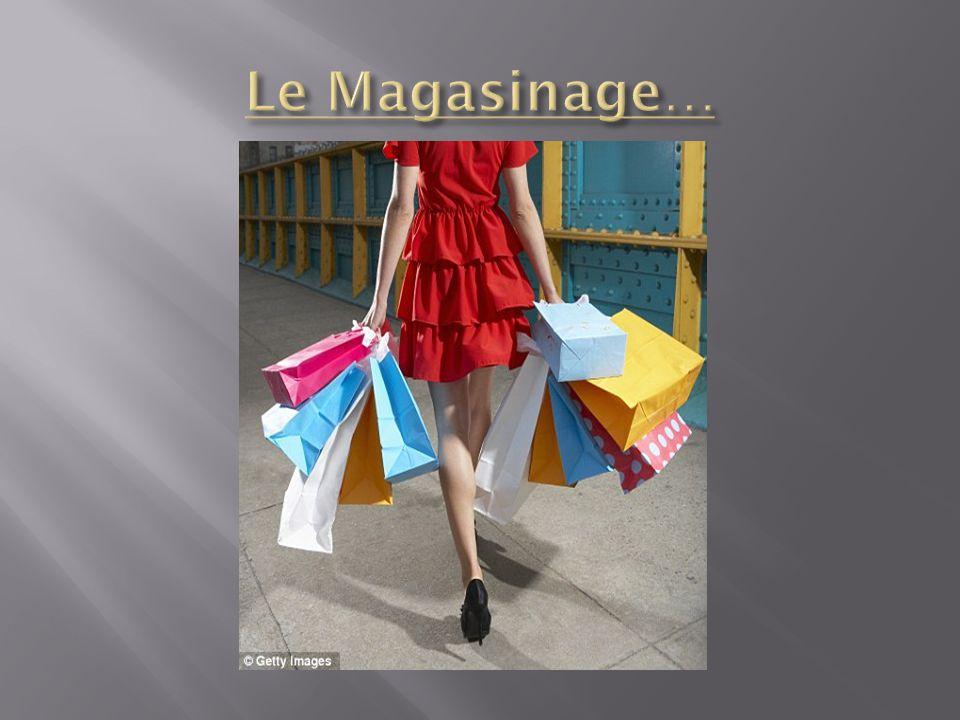 Le Magasinage…