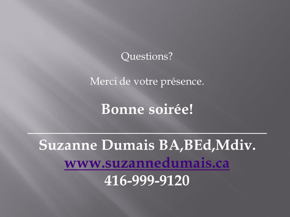 ________________________________ Suzanne Dumais BA,BEd,Mdiv.
