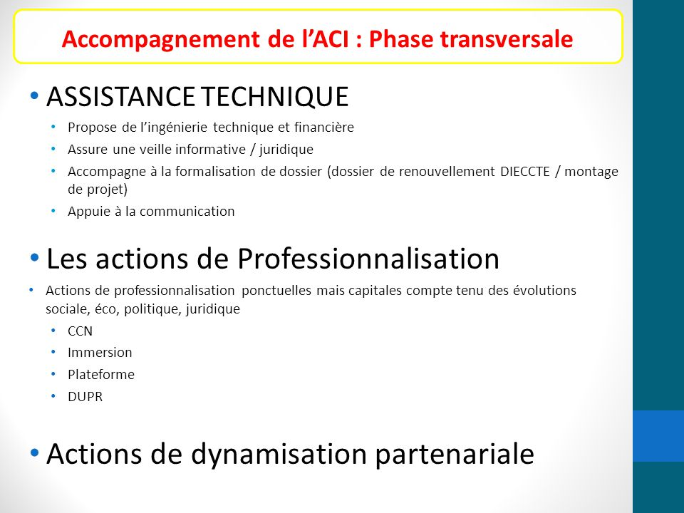 Accompagnement de l'ACI : Phase transversale