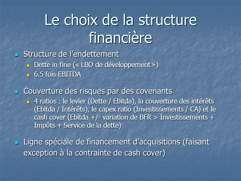 Le choix de la structure financière