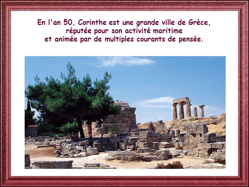 En l an 50, Corinthe est une grande ville de Grèce, réputée pour son activité maritime et animée par de multiples courants de pensée.