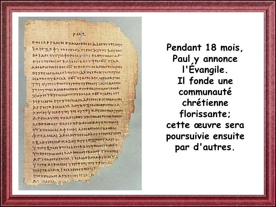 Pendant 18 mois, Paul y annonce l Évangile