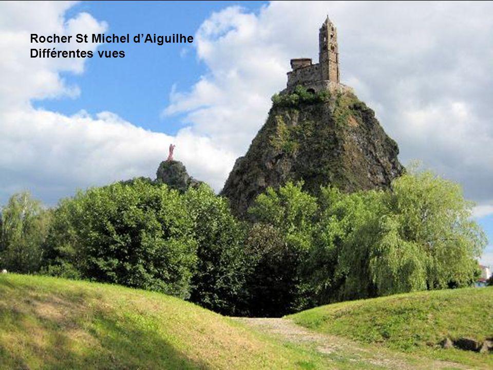 Rocher St Michel d'Aiguilhe Différentes vues