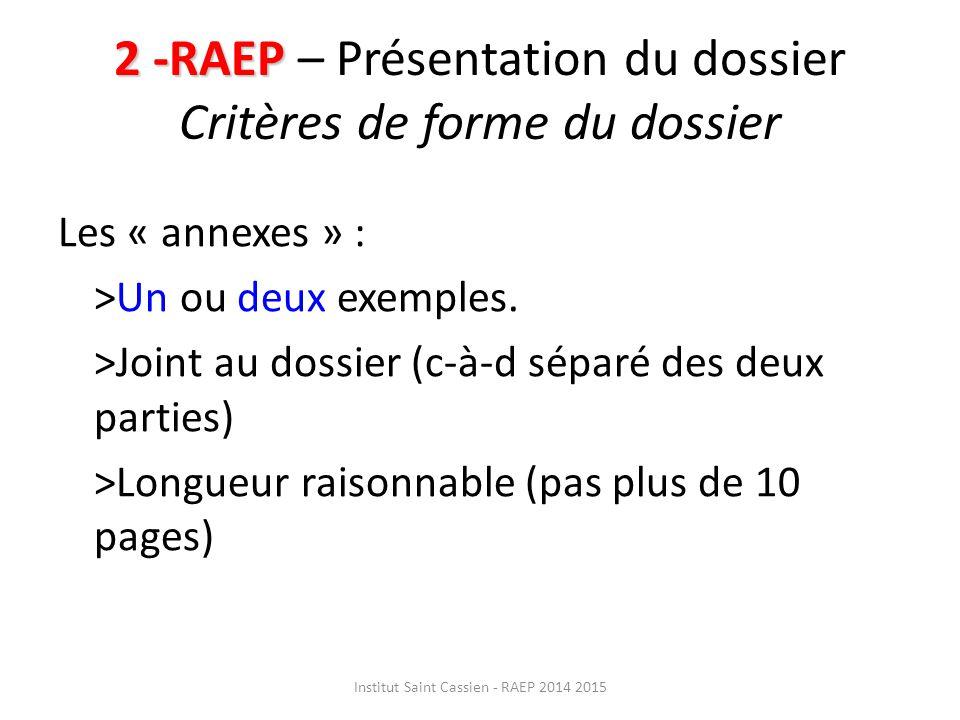 2 -RAEP – Présentation du dossier Critères de forme du dossier