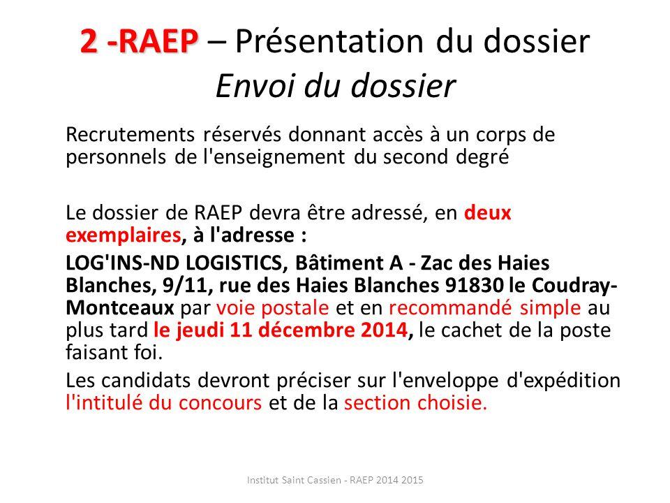 2 -RAEP – Présentation du dossier Envoi du dossier