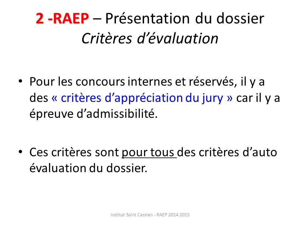 2 -RAEP – Présentation du dossier Critères d'évaluation