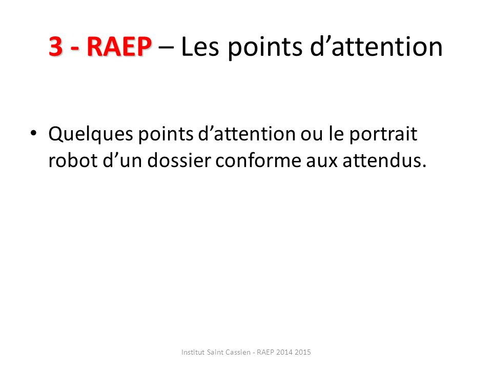 3 - RAEP – Les points d'attention