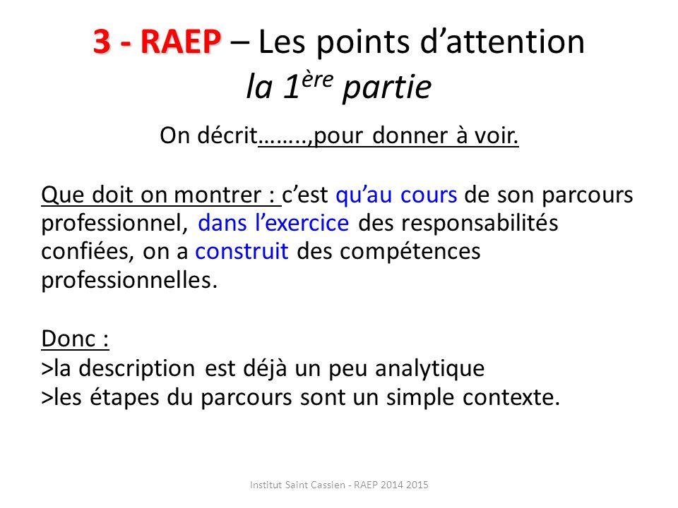 3 - RAEP – Les points d'attention la 1ère partie