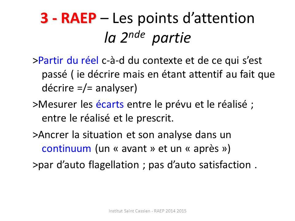 3 - RAEP – Les points d'attention la 2nde partie