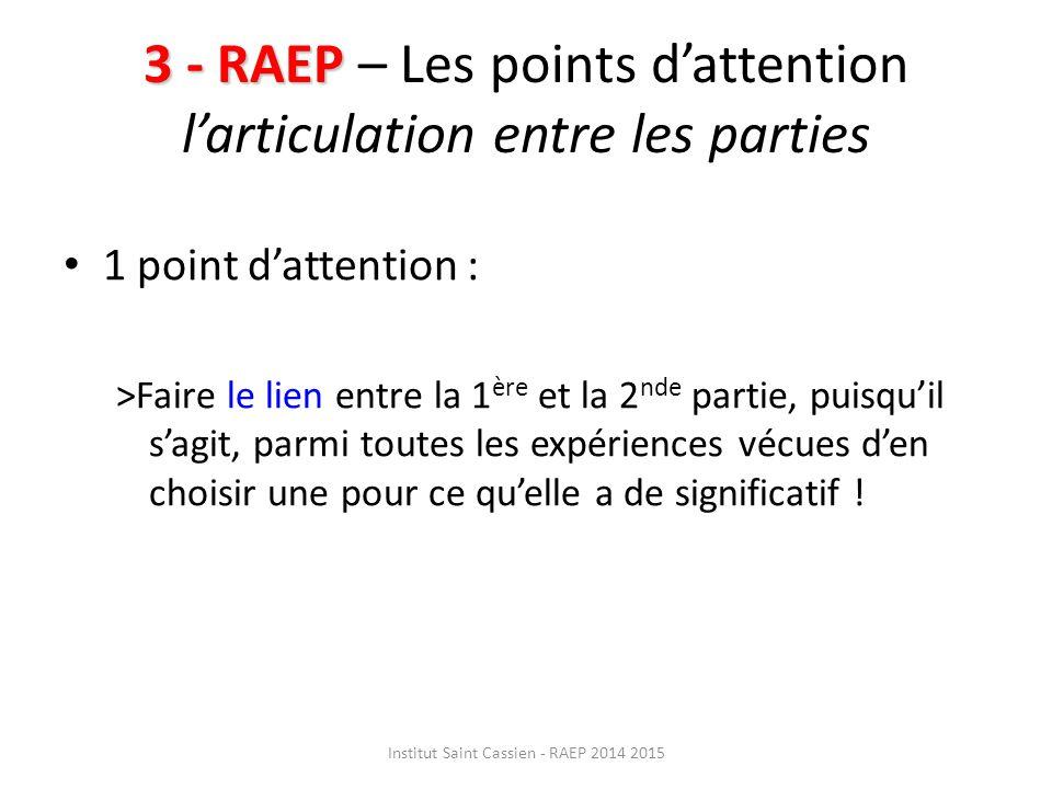 3 - RAEP – Les points d'attention l'articulation entre les parties