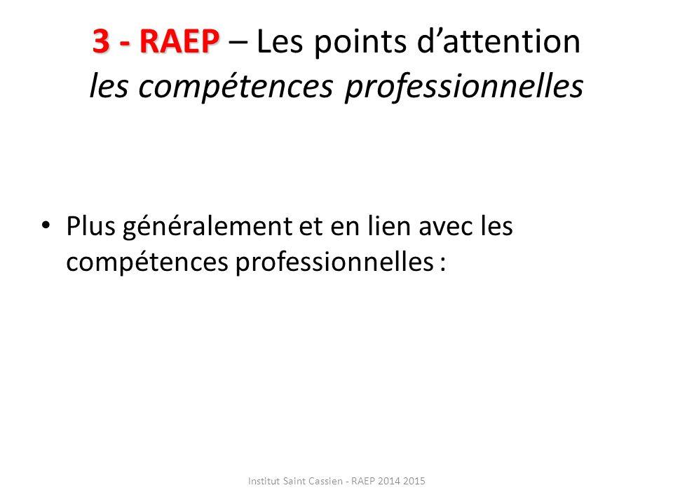 3 - RAEP – Les points d'attention les compétences professionnelles