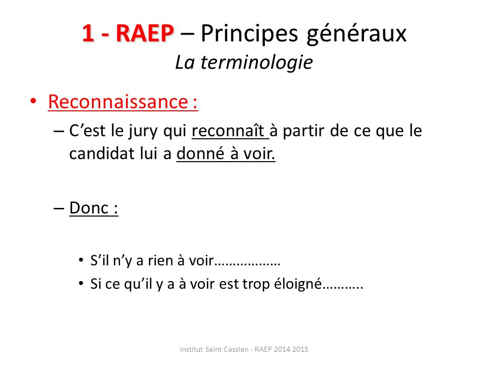 1 - RAEP – Principes généraux La terminologie