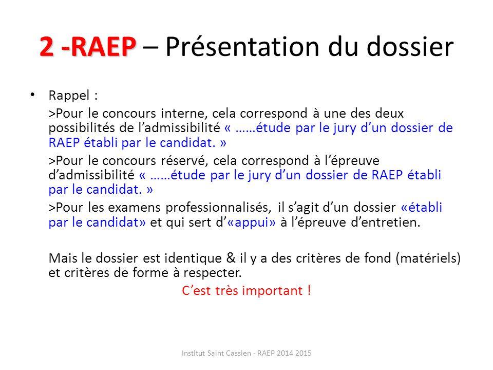 2 -RAEP – Présentation du dossier