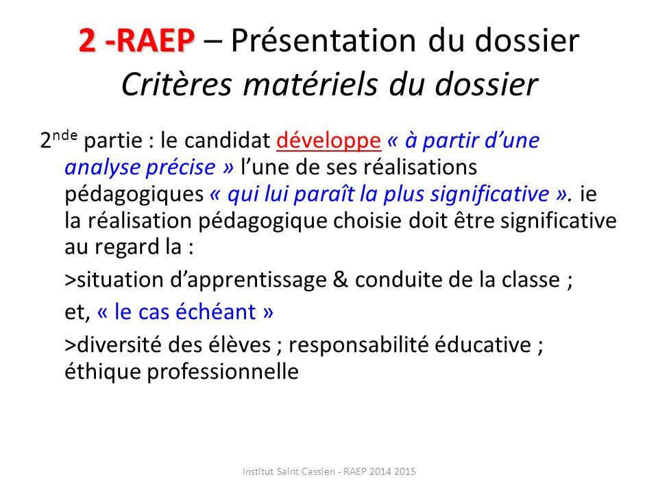 2 -RAEP – Présentation du dossier Critères matériels du dossier