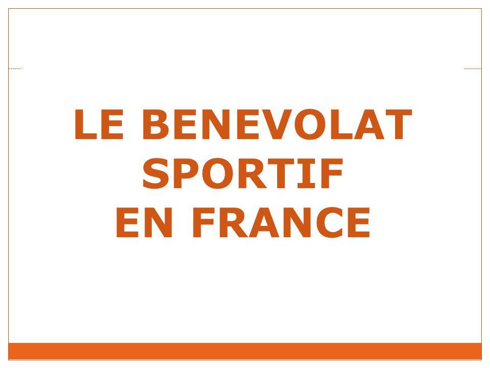 LE BENEVOLAT SPORTIF EN FRANCE