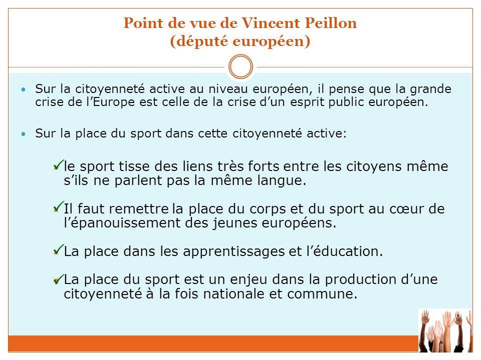 Point de vue de Vincent Peillon (député européen)