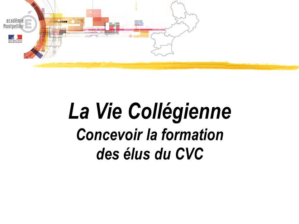 La Vie Collégienne Concevoir la formation des élus du CVC
