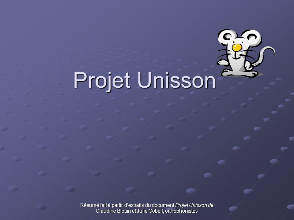 Projet Unisson Résumé fait à partir d'extraits du document Projet Unisson de.