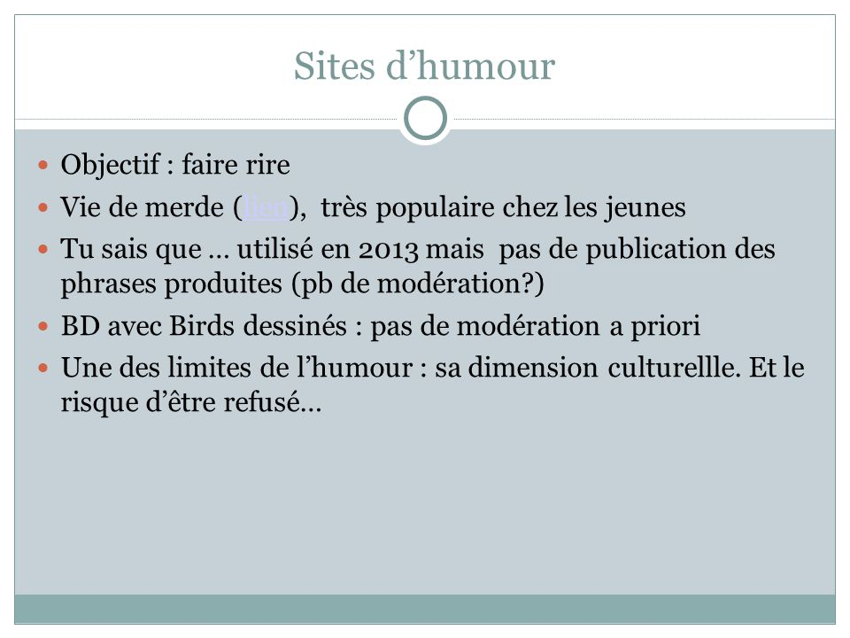 Sites d'humour Objectif : faire rire