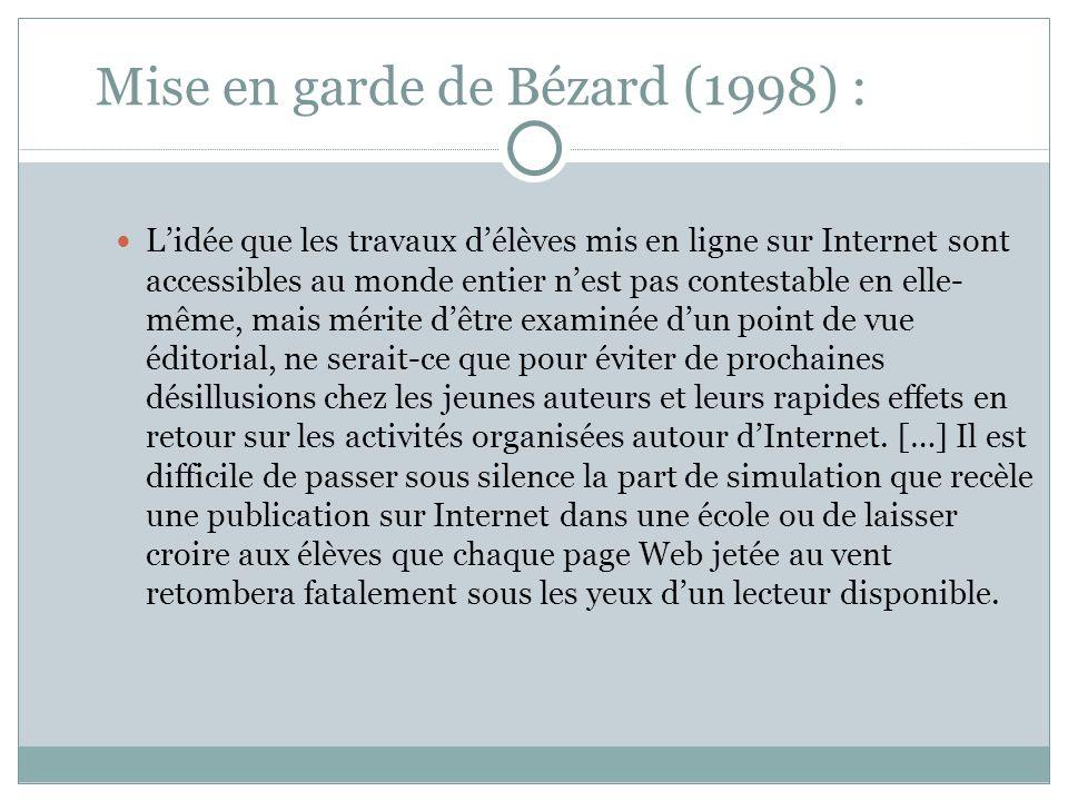 Mise en garde de Bézard (1998) :
