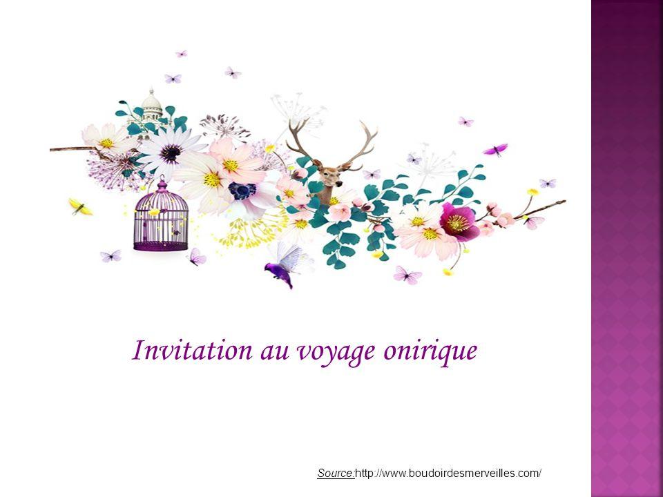 Invitation au voyage onirique