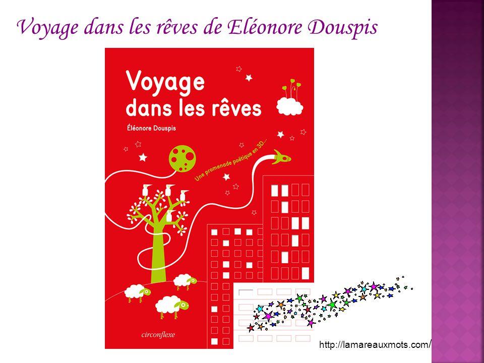 Voyage dans les rêves de Eléonore Douspis