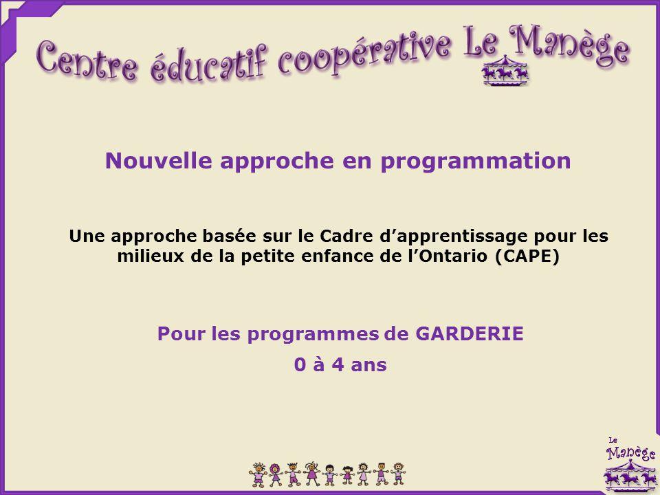 Nouvelle approche en programmation Pour les programmes de GARDERIE