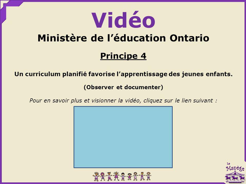 Vidéo Ministère de l'éducation Ontario Principe 4