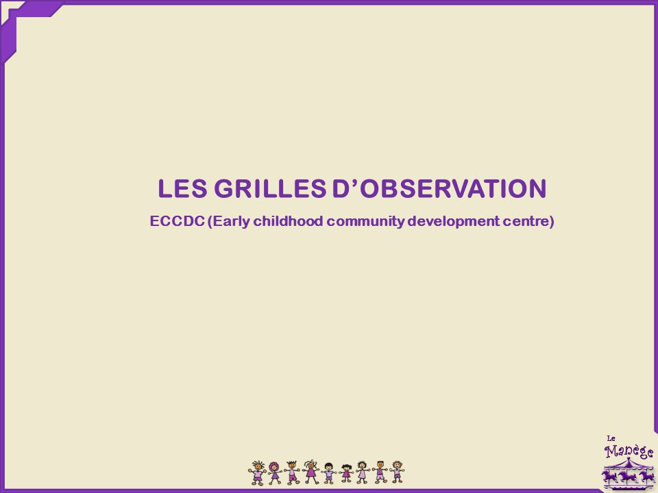 LES GRILLES D'OBSERVATION