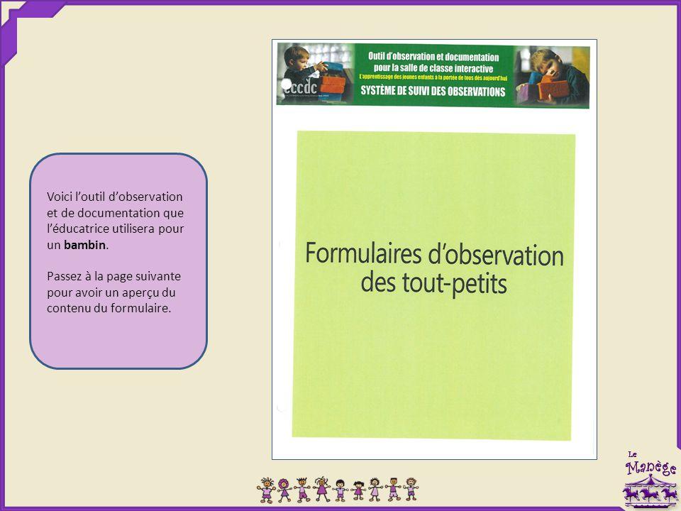 Voici l'outil d'observation et de documentation que l'éducatrice utilisera pour un bambin.