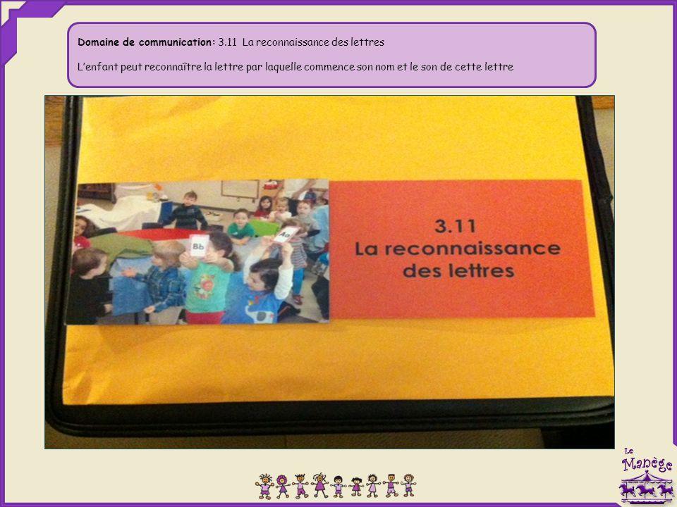 Domaine de communication: 3.11 La reconnaissance des lettres