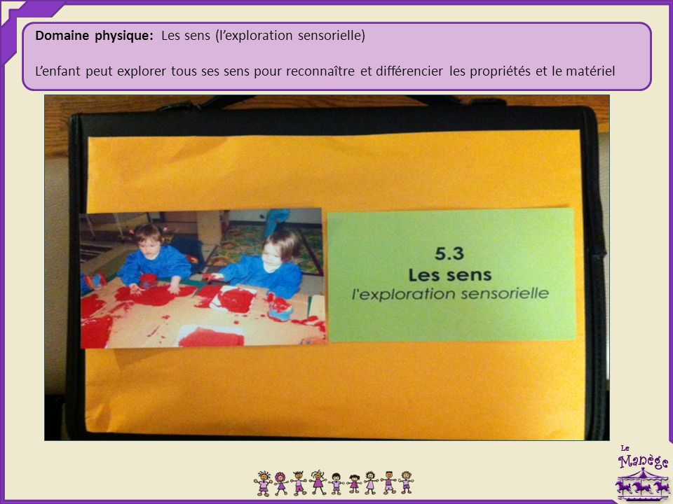 Domaine physique: Les sens (l'exploration sensorielle)