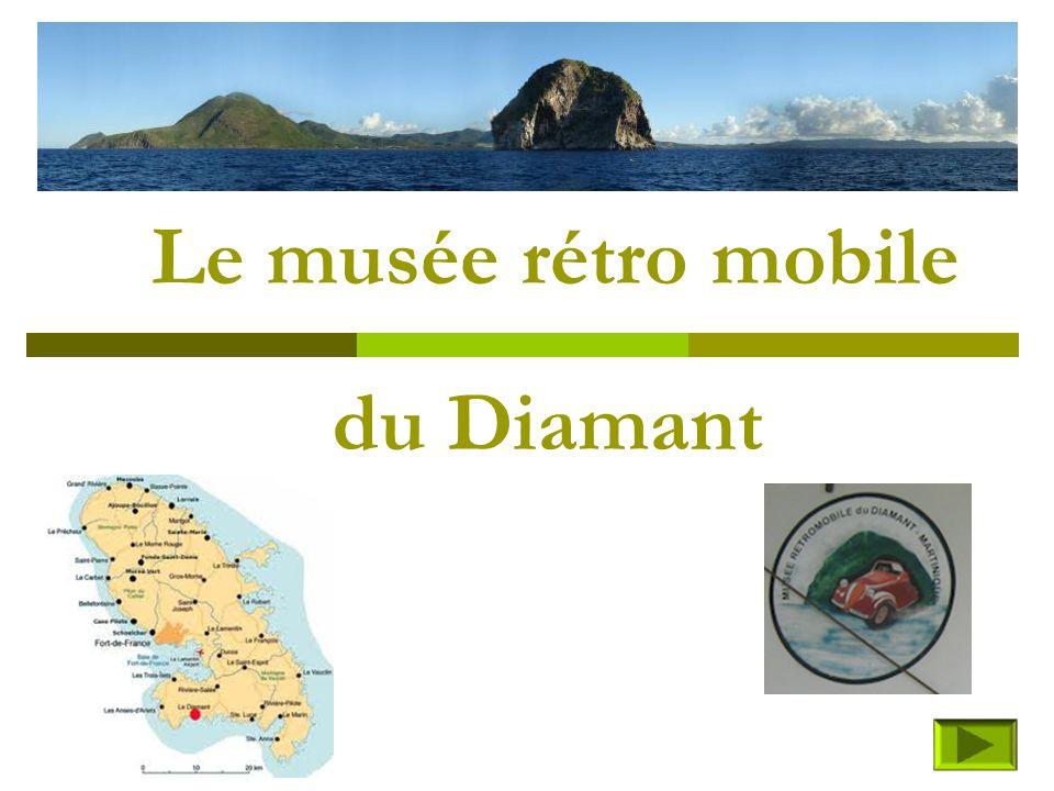 Le musée rétro mobile du Diamant