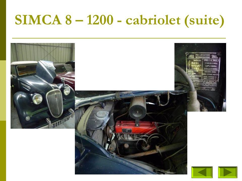 SIMCA 8 – 1200 - cabriolet (suite)