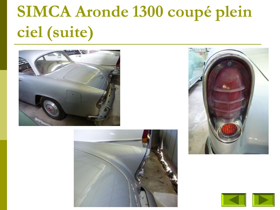 SIMCA Aronde 1300 coupé plein ciel (suite)