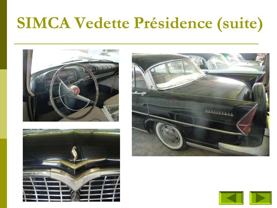 SIMCA Vedette Présidence (suite)