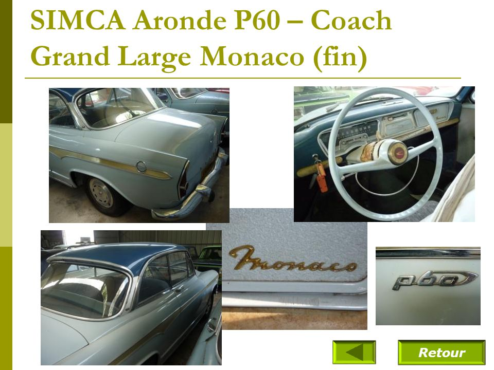 SIMCA Aronde P60 – Coach Grand Large Monaco (fin)